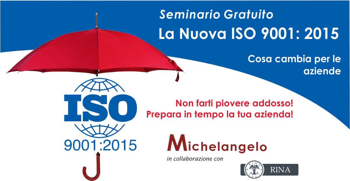 Seminario sulla nuova Uni En Iso 9001